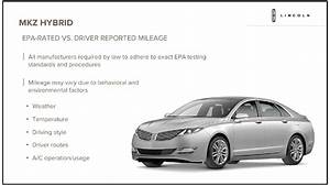 2013 Lincoln Mkz Hybrid Underscores  U0026 39 Your Mileage May Vary U0026 39