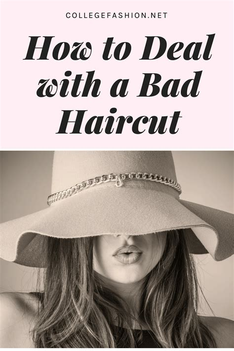 how to deal with a bad haircut college fashion