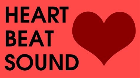 Heart Beat Sound Effect [high Quality, Free Download