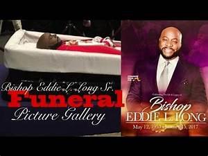 Funeral Picture Gallery of Bishop Eddie L. Long Sr. - YouTube