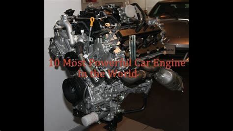 Most Powerful Engine Made by 10 Most Powerful Car Engine In The World