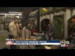 13th floor haunted house casting call in phoenix youtube With 13th floor arizona