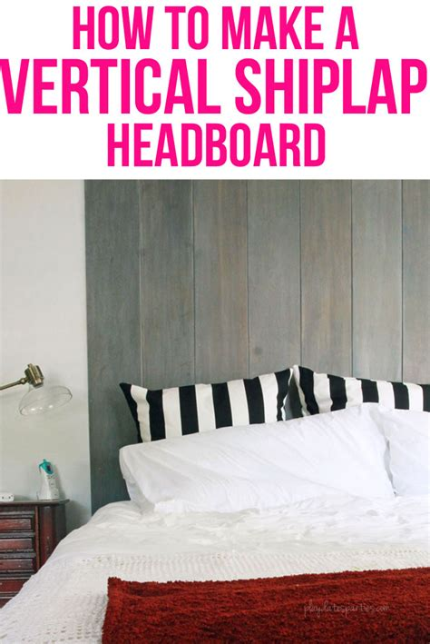 How To Make Shiplap by How To Make A Vertical Shiplap Headboard