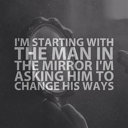 Jackson Michael Quotes Mirror Sayings Quote Change