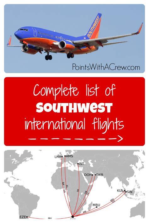 complete list  southwest international flights points