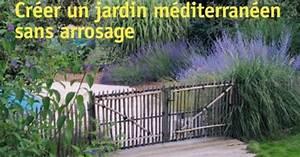 Creer Un Jardin Sans Arrosage Cr Er Un Jardin De Style M Diterran