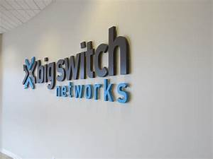 interior office signs for big switch networks in mountain view With raised letters for walls