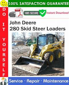 John Deere 280 Skid Steer Loaders Service Repair Manual