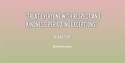 quotes  respect  kindness  quotes