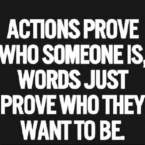 Actions Speak Louder Than Words Quotes Quotesgram