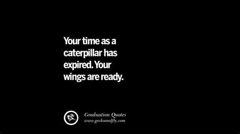 inspirational quotes  graduation  high school