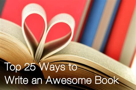 Km Weiland's Blog  Top 25 Ways To Write An Awesome Book  November 16, 2013 2200