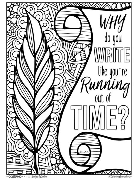 Coloring sheets can be used in kids activity from 1.5 years. Coloring Broadway HAMILTON Why do you Write Note Card   Quote coloring pages, Coloring pages ...