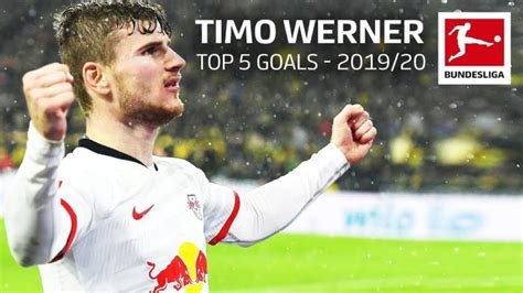 Timo Werner - Top 5 Goals 2019/2020 - The Global Herald