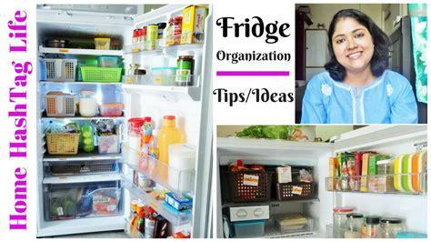 fridge organization ideas  indian fridge