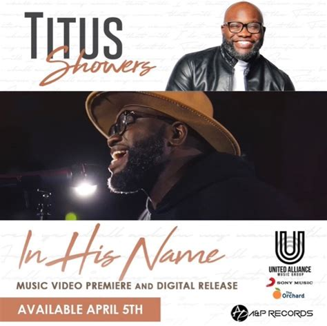 April Showers Columbus Ga - titus showers to release quot in his name quot april 5 news