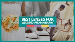 wedding photography archives video school online With lenses for wedding videography