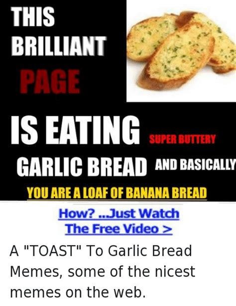 Garlic Bread Memes - funny bread memes of 2017 on sizzle garlic bread meme