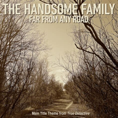 handsome family    road sigla true