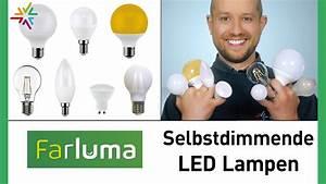 Stehlampe Dimmbar Machen : die selbstdimmenden farluma led lampen machen ihre leuchte dimmbar youtube ~ Indierocktalk.com Haus und Dekorationen