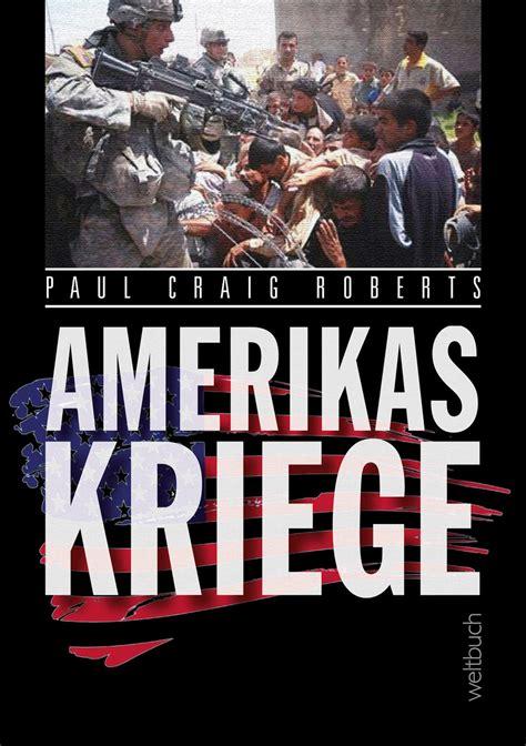 Amerikas Kriege - Weltbuch Verlag