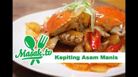 100 gr nanas kalengan, potong dadu. Kepiting Asam Manis | Resep #163 - YouTube