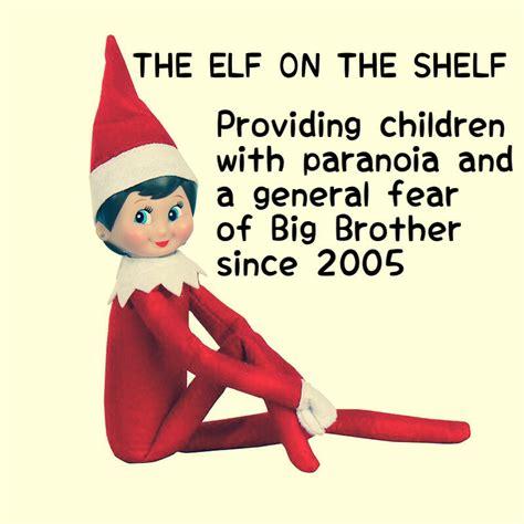 Elf On The Shelf Meme - elf on the shelf meme funny laugh out loud pinterest