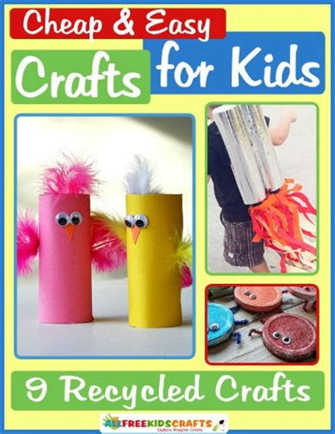 cheap  easy crafts  kids  recycled crafts