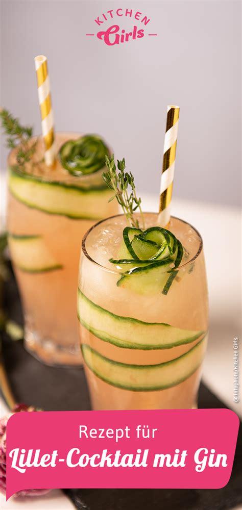 Rezept Lilletcocktail Mit Gin  Mädelsabend  Zeit Für