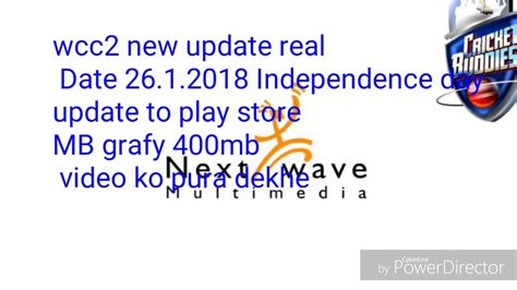 wcc2 new update real date 26 1 2018 rebupablic day update to play store mb grafy 400mb