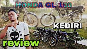 Review Honda Gl 100