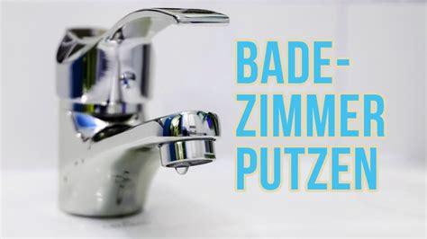 Bad Sauber Machen by Reinigungs Tricks F 252 R S Badezimmer Bad Sauber Machen
