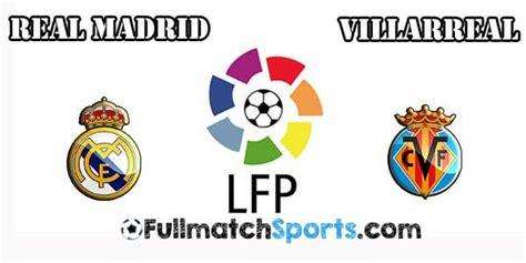 FULL MATCH Real Madrid vs Villarreal Liga BBVA 2016