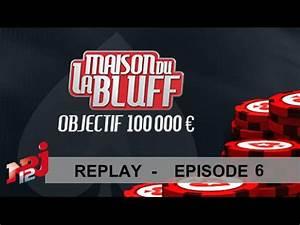 Replay La 6 : ep06 hebdo poker la maison du bluff 6 nrj12 replay youtube ~ Medecine-chirurgie-esthetiques.com Avis de Voitures