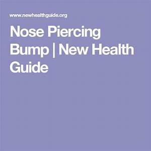 Bump  Guide  Health  Nose  Piercing Nose Piercing Bump
