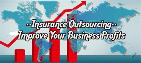 Every year the insurance regulations keep changing. INSURANCE OUTSOURCING - A SIMPLIFIED SOLUTION TO IMPROVE #BUSINESSPROFITS - #INSURANCE | Improve ...