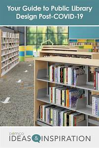 Guide To Public Library Design For A Post