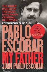 Pablo Escobar by Juan Pablo Escobar - Penguin Books New ...