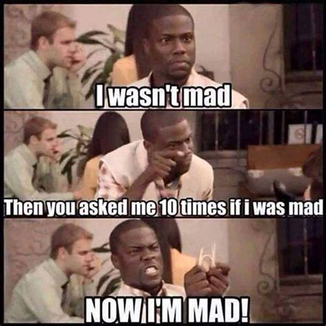 They Mad Meme - i wasn t mad funny pictures quotes memes jokes