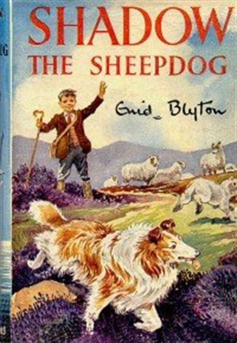 shadow  sheep dog  enid blyton