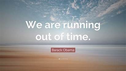 Running Quote Obama Barack Stay Quotes Alexandra