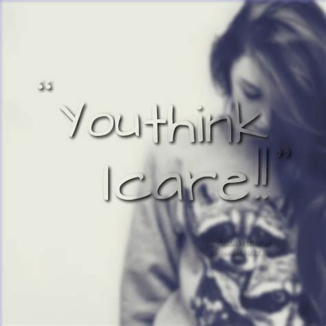 Images Of I Thought You Cared Quotes Summer