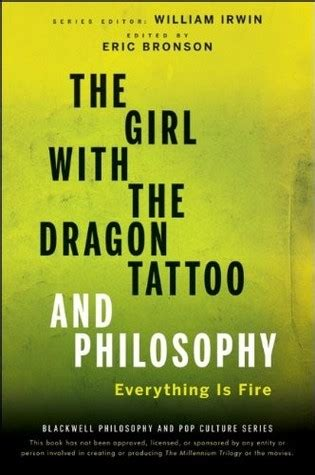 girl   dragon tattoo  philosophy   fire  eric bronson reviews