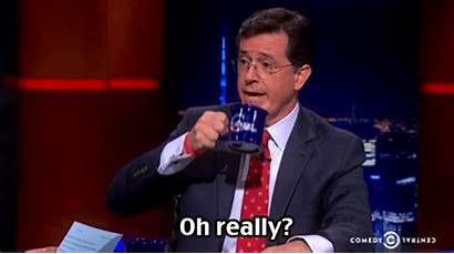 Really Oh Stephen Colbert Interview Sarcasm Job