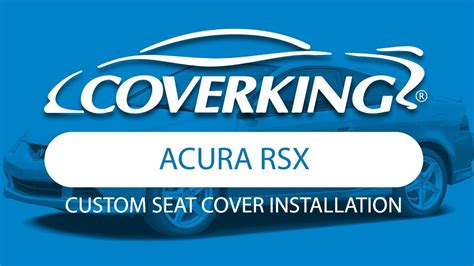 2002 Acura Rsx Seat Covers by How To Install 2002 2005 Acura Rsx Custom Seat Covers