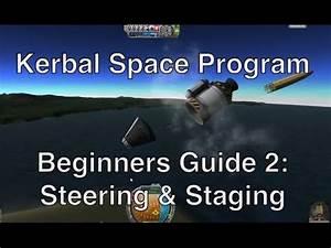 Kerbal Space Program 0.23 - Tutorial For Beginners 2 ...