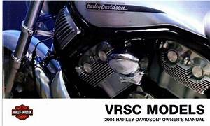 2004 Harley Davidson Vrsc Motorcycle Owners Manual