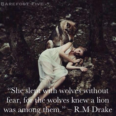 slept  wolves  fear   wolves knew