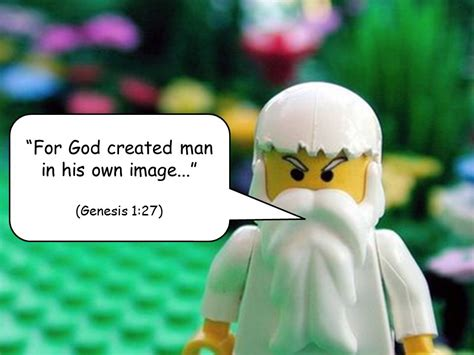 God Created In His Own Image Objective To Use Quotes From The Bible The Teachings Of