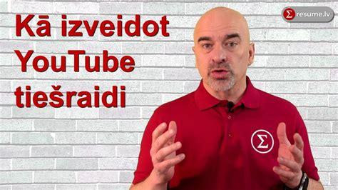 Kā izveidot YouTube tiešraidi - YouTube